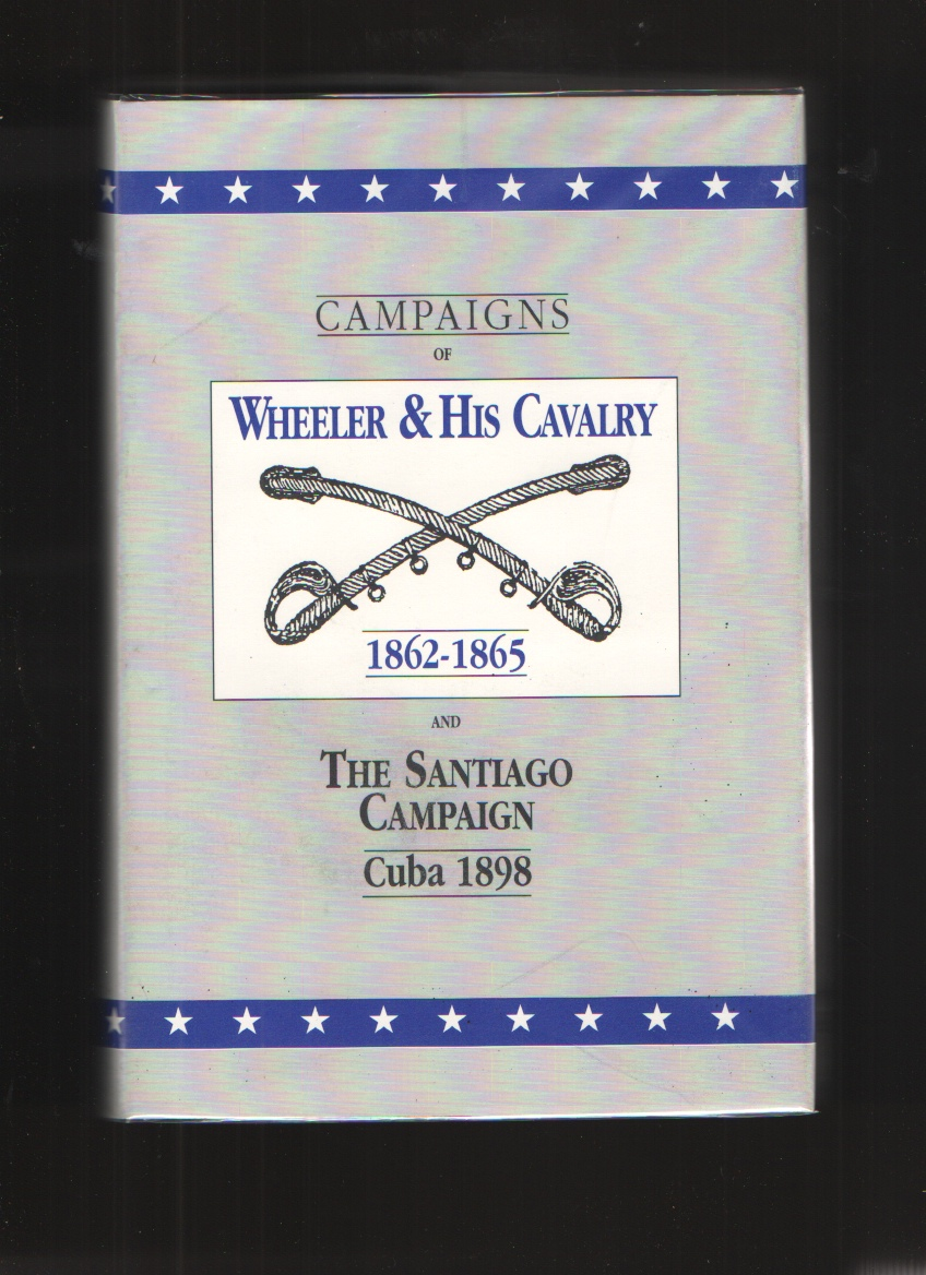 Image for Campaigns of Wheeler and His Cavalry