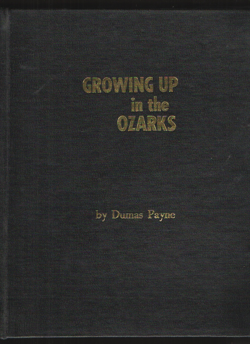 Image for GROWING UP IN THE OZARKS