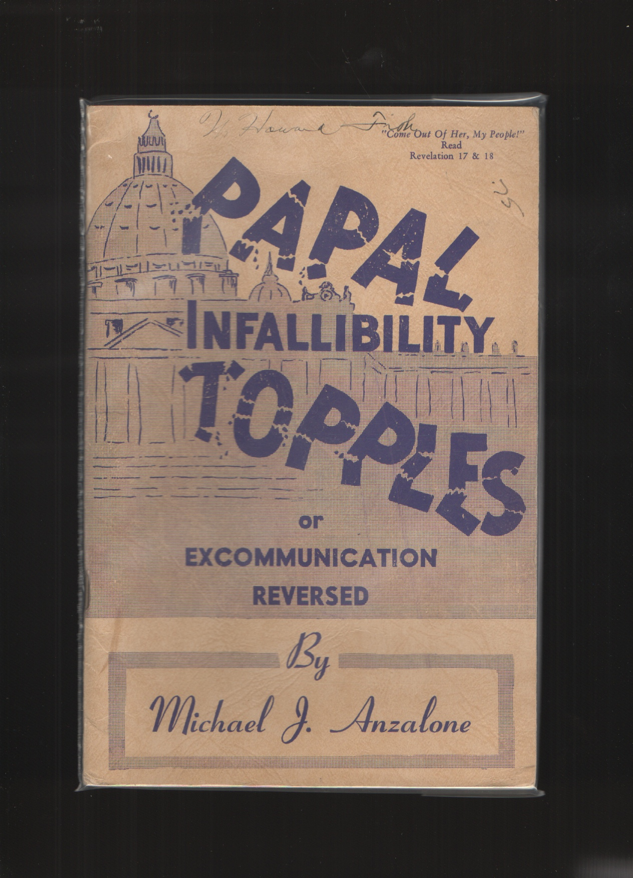 Image for Papal Infallibility Topples Or, Excommunication Reversed