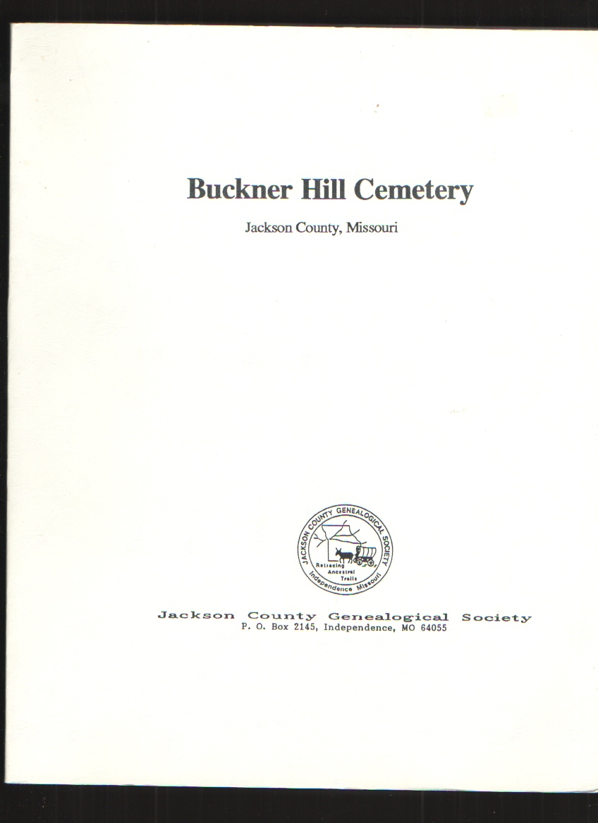 Image for Buckner Hill Cemetery, Jackson County, Missouri