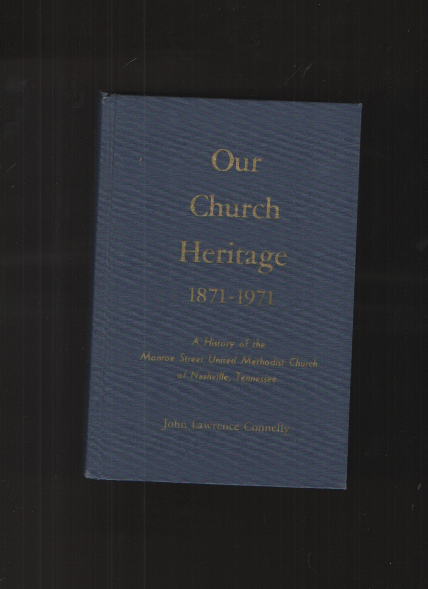 Image for Our Church Heritage 1871-1971