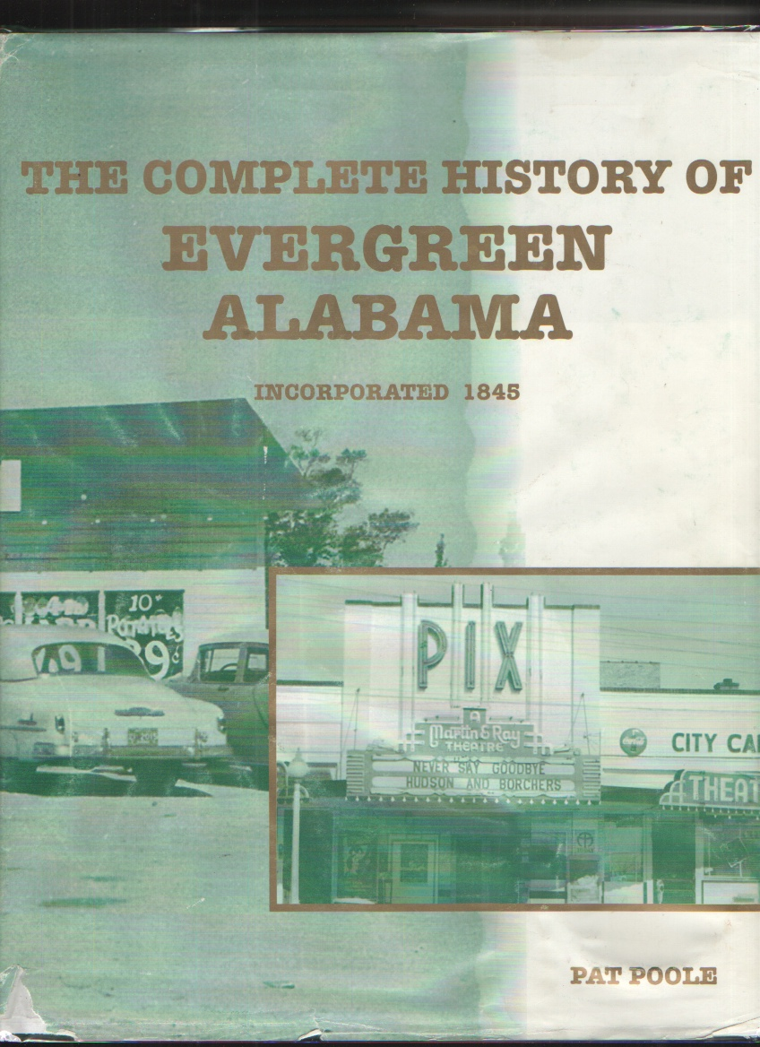 Image for The Compkete History of Evergreen Alabama Incorporated 1845