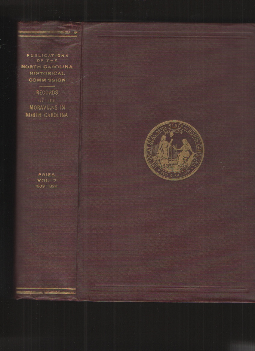 Image for Records of the Moravians in North Carolina. Volume VII, 1809-1822