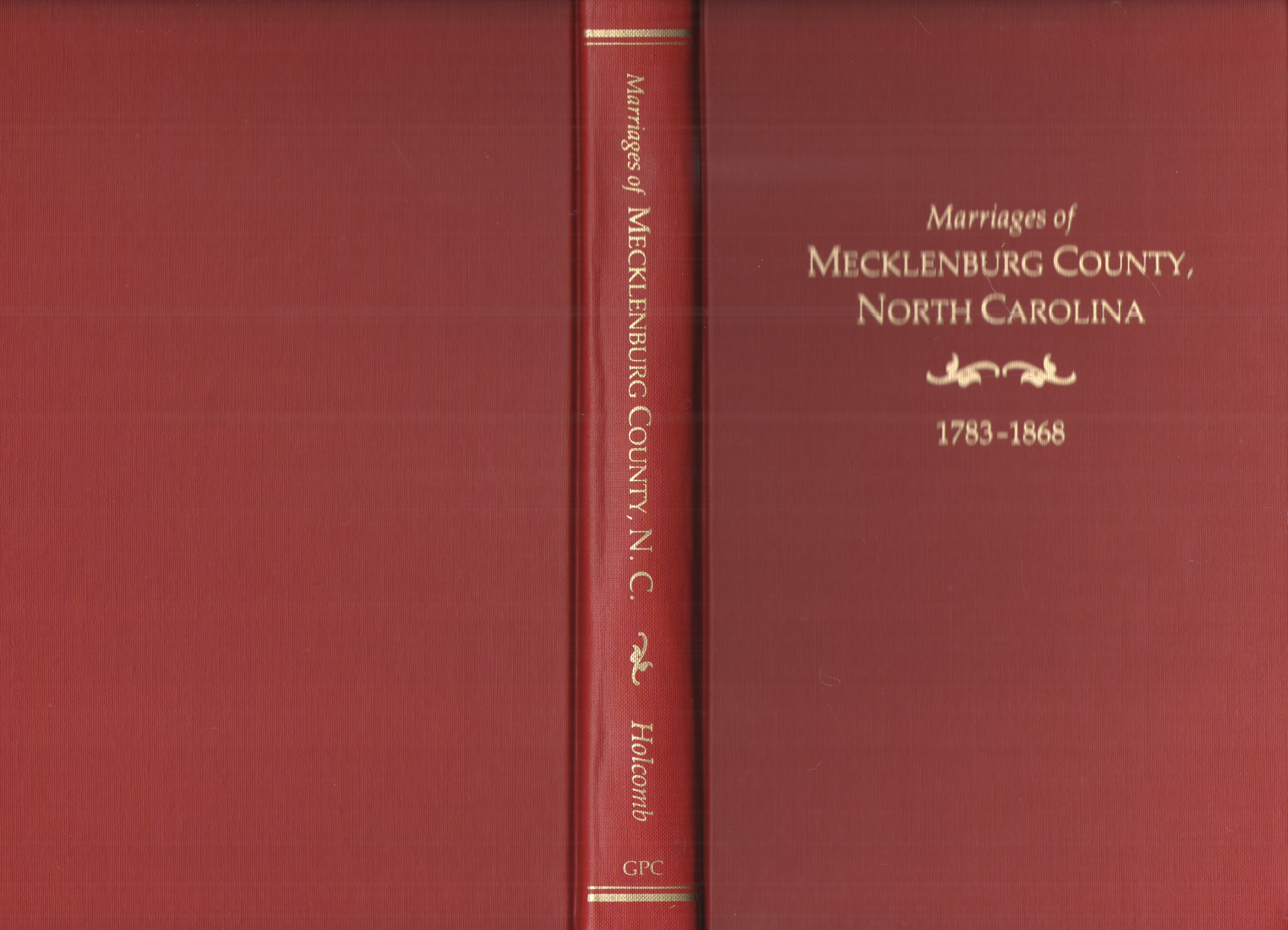 Image for Marriages of Mecklenburg County, North Carolina, 1783-1868