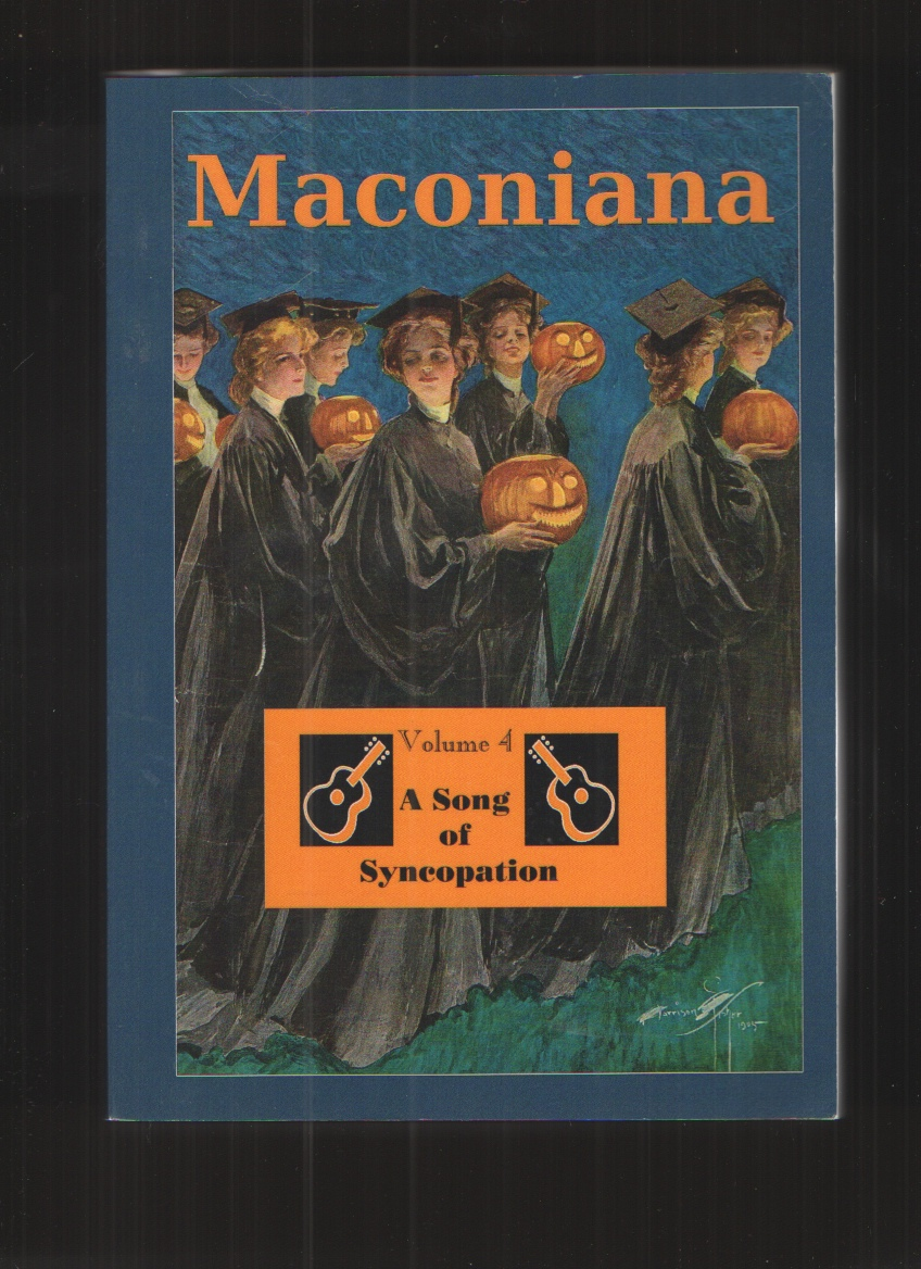 Image for A Song of Syncopation Volume 4 of Maconiana, 1964-1984