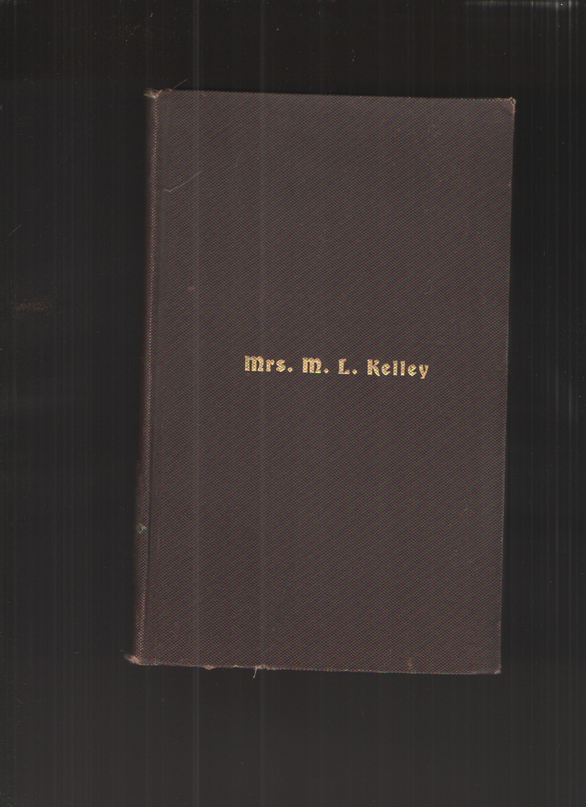 Image for Life of Mrs. M. L. Kelley