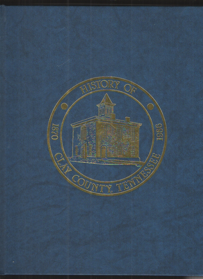 Image for Clay Co, TN - Hist & Families - Vol I