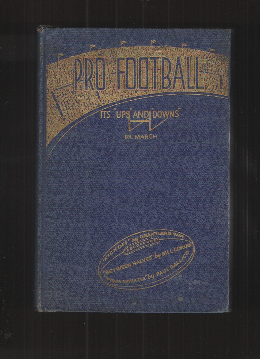 "Image for Pro Football, its ""Ups"" and ""Downs"";  A Light-Hearted History of the Post Graduate Game,"
