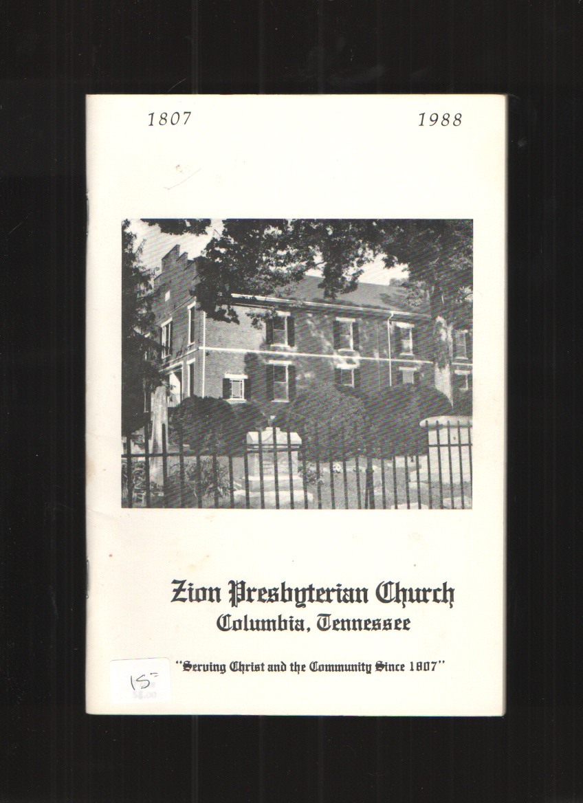 Image for Zion Presbyterian Church, Columbia, Tennessee 1807-1988