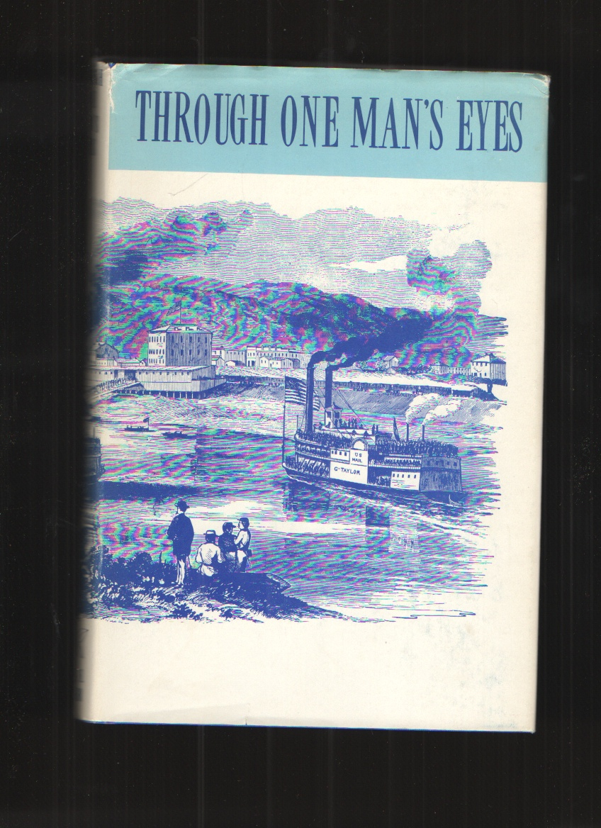 Image for Through One Man's Eyes The Civil War Experiences of a Belmont County Volunteer