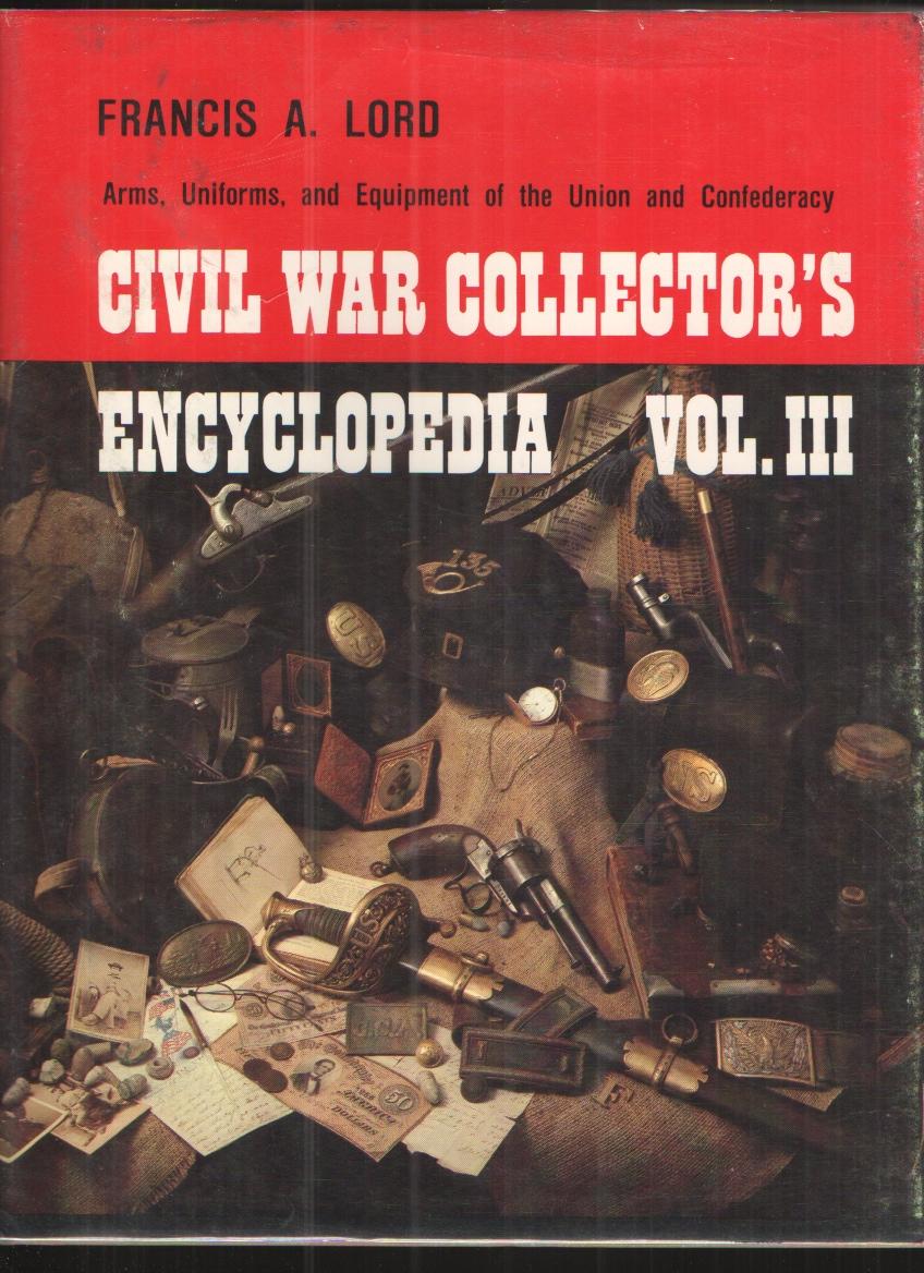 Image for CIVIL WAR COLLECTOR's ENCYCLOPEDIA. Vol III