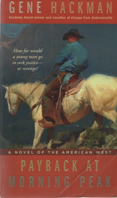 Image for PAYBACK AT MORNING PEAK A Novel of the American West