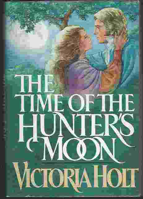 Image for THE TIME OF THE HUNTER'S MOON