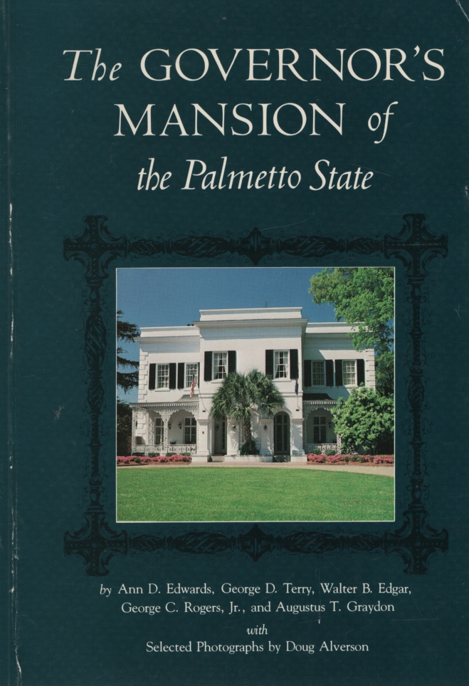 Image for THE GOVERNOR'S MANSION OF THE PALMETTO STATE