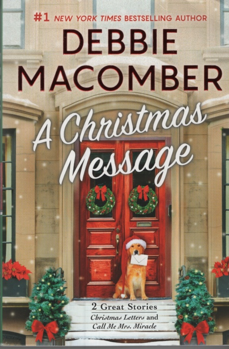 Image for A CHRISTMAS MESSAGE Included: Christmas Letters & Call Me Mrs Miracle
