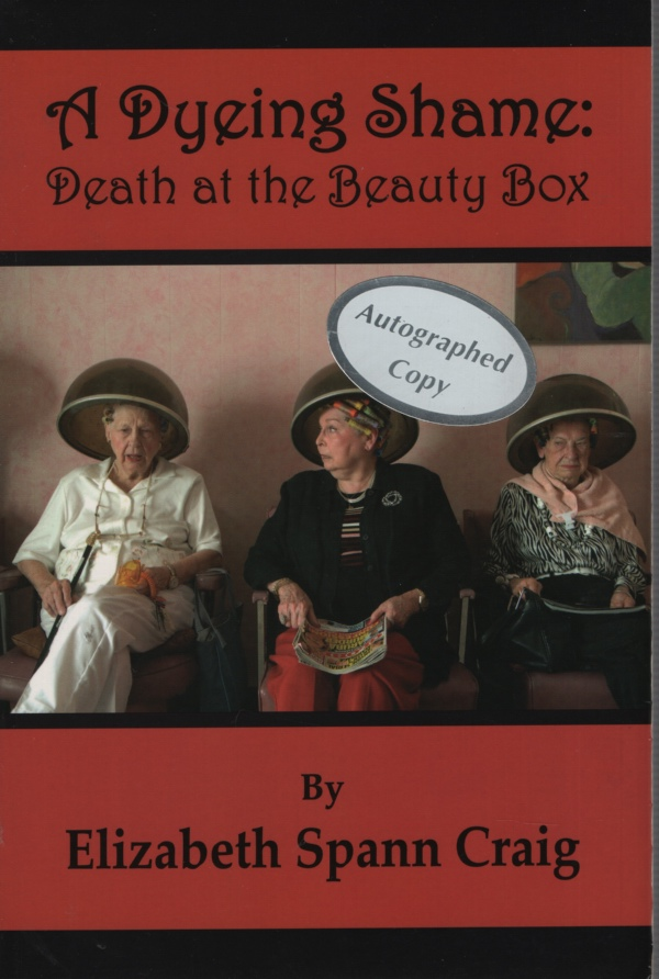 Image for A DYEING SHAME: DEATH AT THE BEAUTY BOX