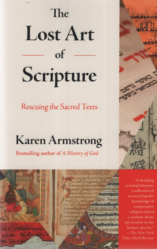 Image for THE LOST ART OF SCRIPTURE Rescuing the Sacred Texts
