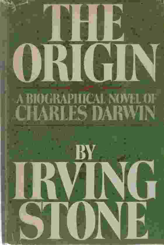Image for THE ORIGIN A Biographical Novel of Charles Darwin