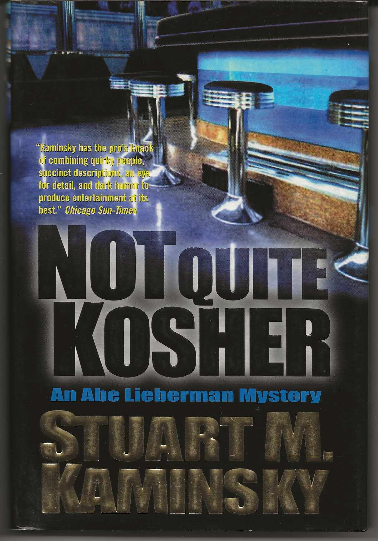 Image for NOT QUITE KOSHER:  An Abe Lieberman Mystery