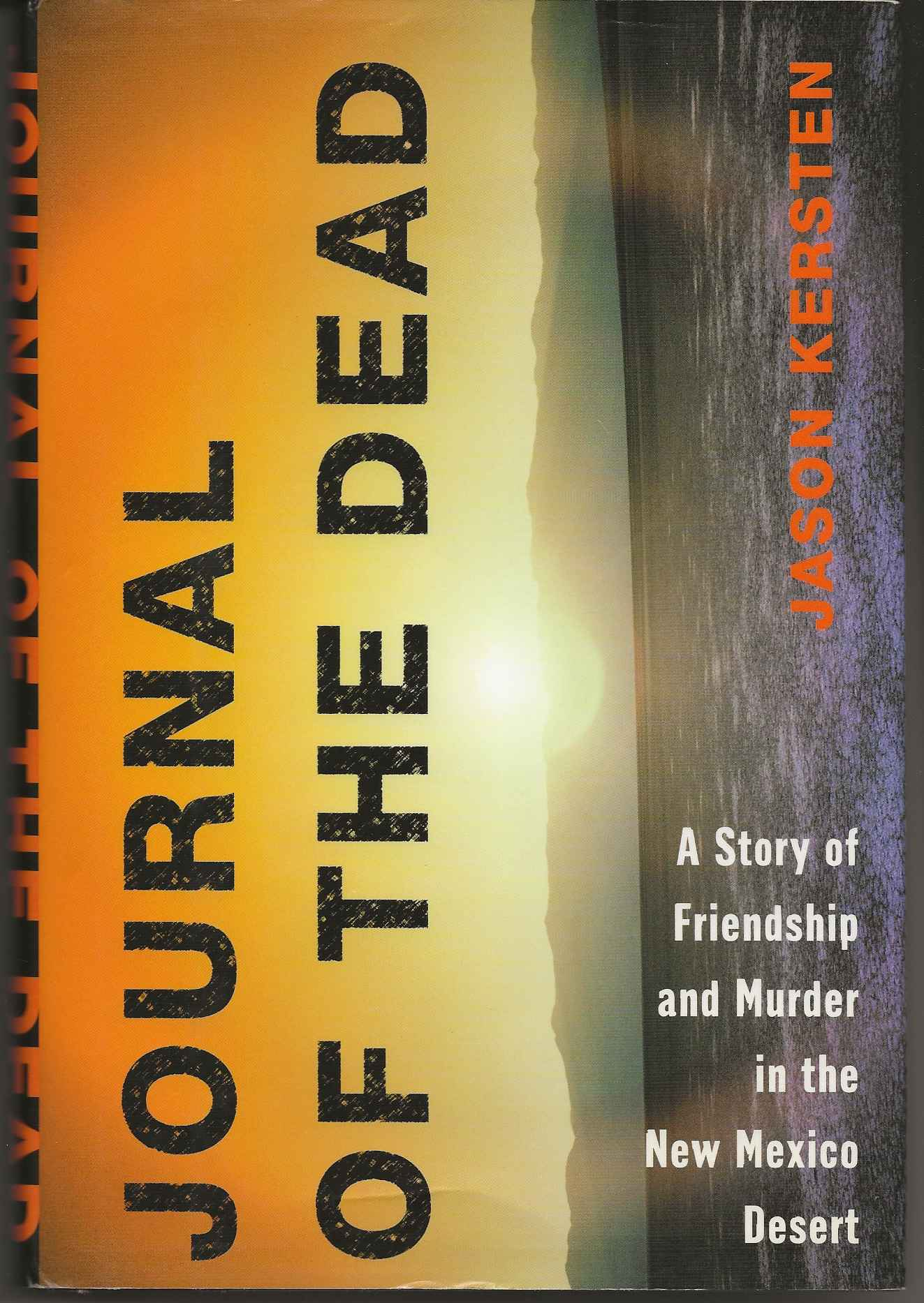 Image for JOURNAL OF THE DEAD:  A Story of Friendship and Murder in the New Mexico Desert
