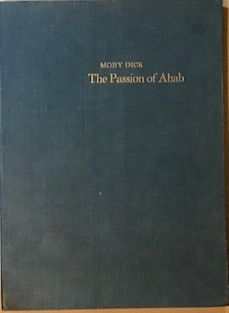 Image for Moby Dick, the Passion of Ahab; Twenty-Six Lithographs by Benton Spruance. Text by Lawrence Thompson