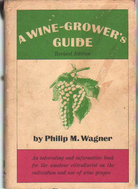 Image for A WINE-GROWER'S GUIDE