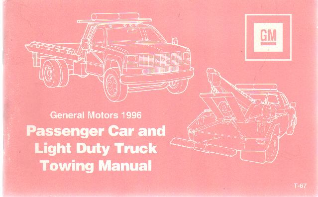Image for GENERAL MOTORS 1996 PASSENGER CAR AND LIGHT DUTY TRUCK TOWING MANUAL