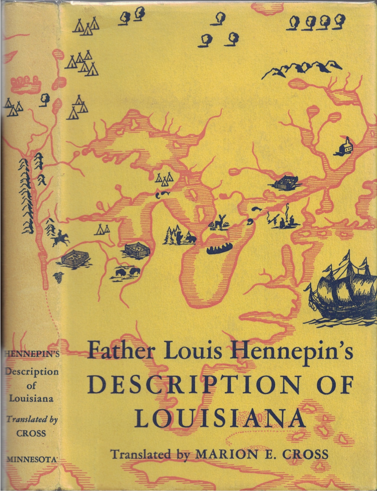 Image for Father Louis Hennepin's Description of Louisiana: Newly Discovered to the Southwest of New France by Order of the King