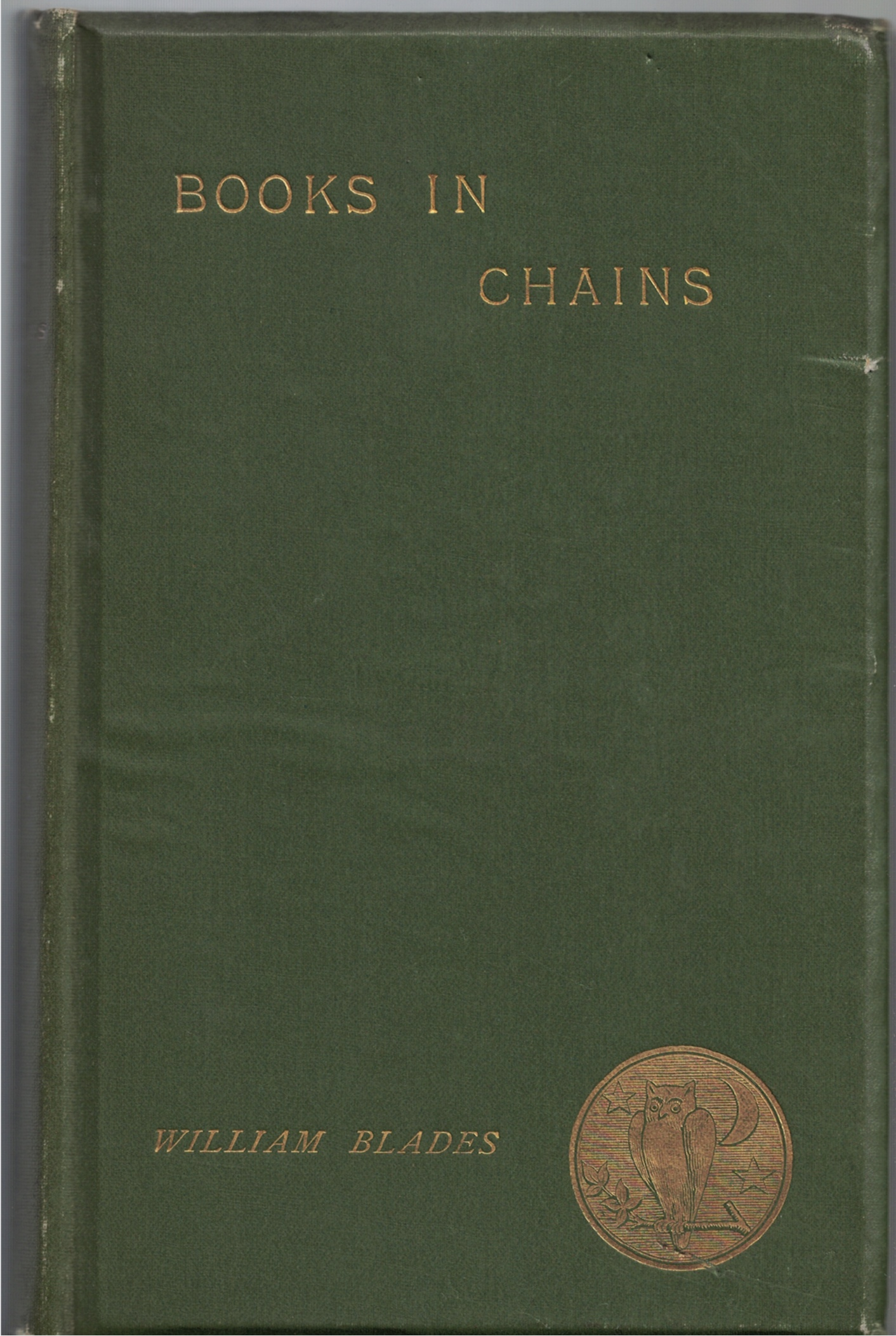 Image for Books in Chains, and Other Bibliographical Papers