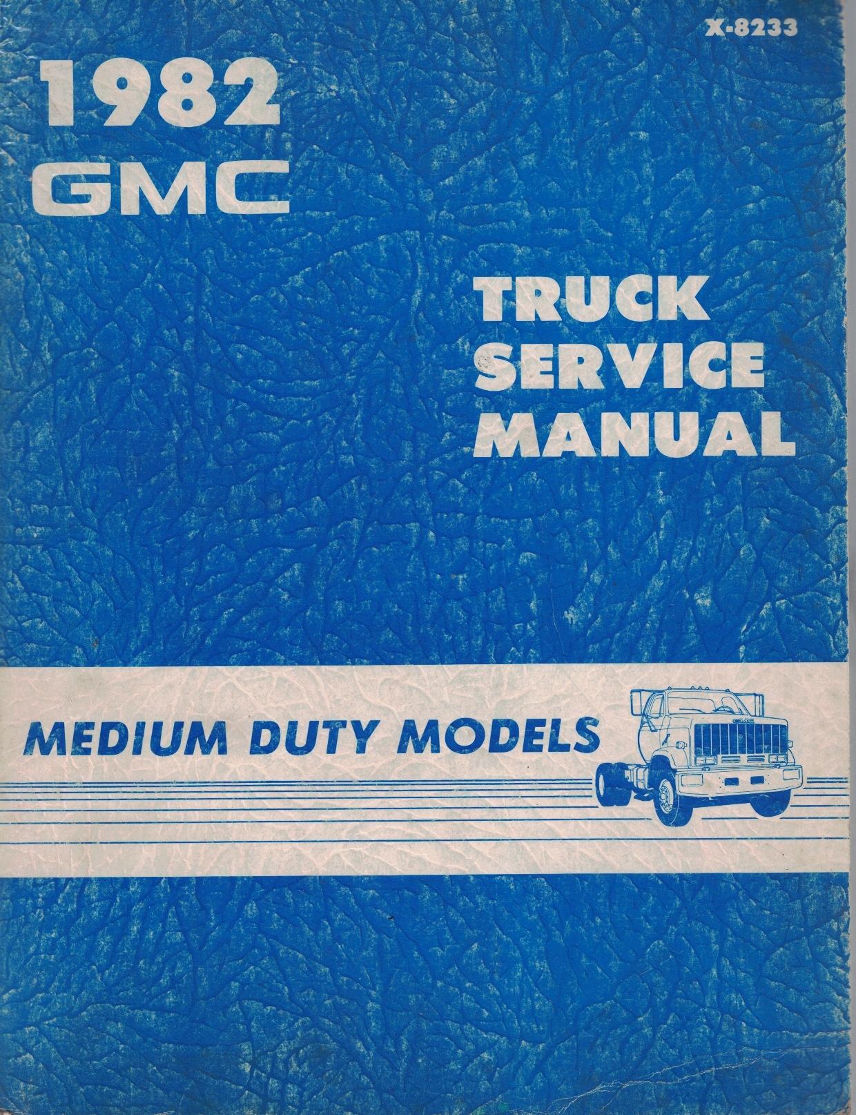 Image for 1982 GMC Truck - Medium Duty Truck Service Manual