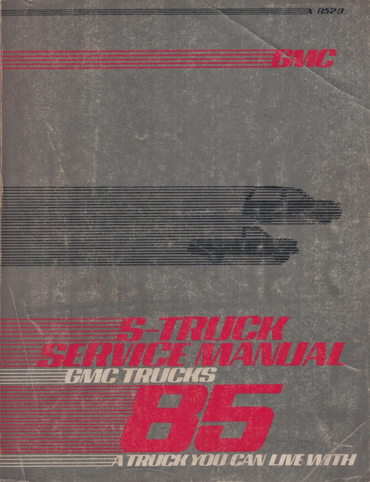 Image for 1985 GMC Light Duty Truck S-Truck (Series-S) Shop Manual [Original Service Manual]