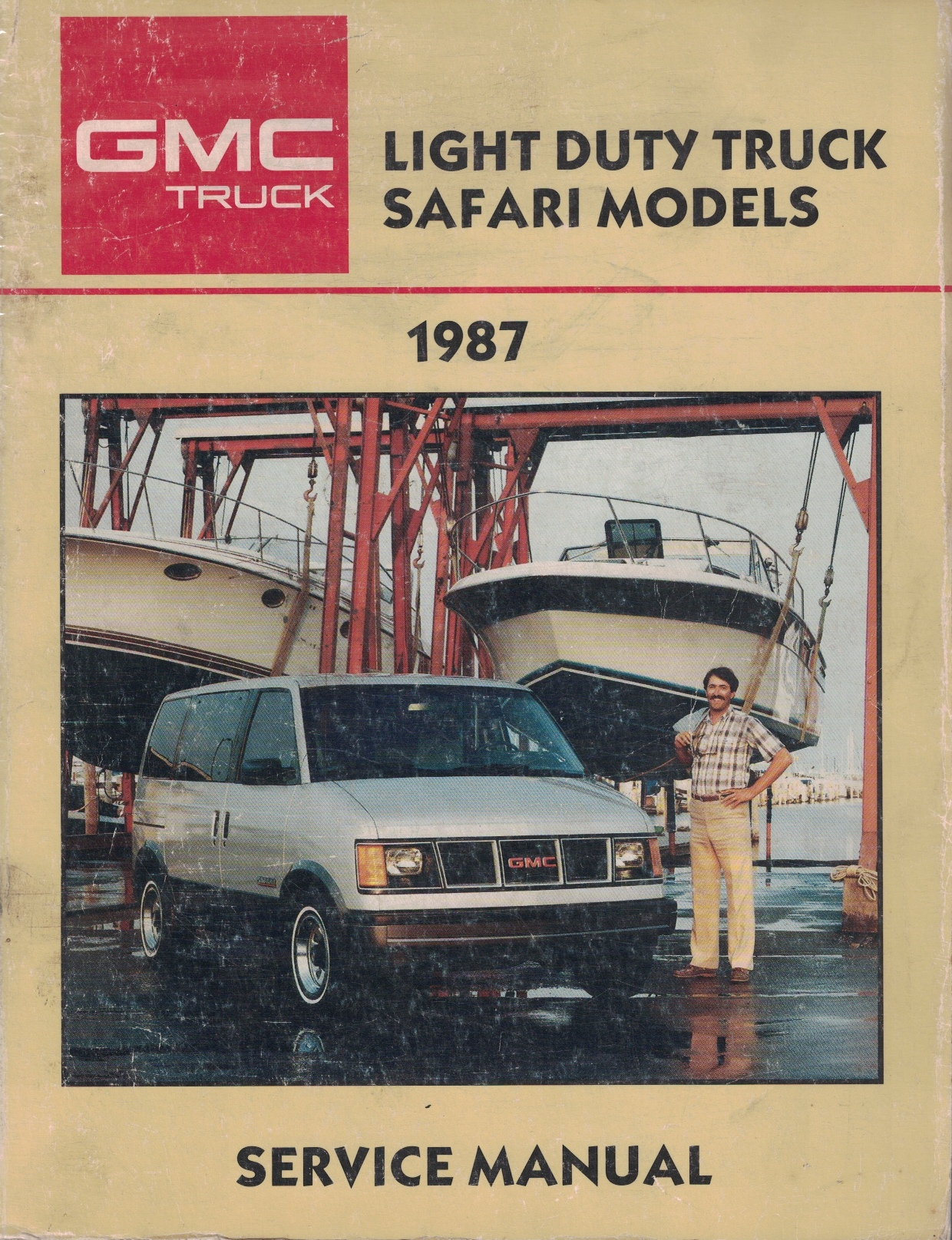 Image for 1987 GMC Light Duty Truck Service Manual: M-Van (Safari) Models [Original Service Manual]