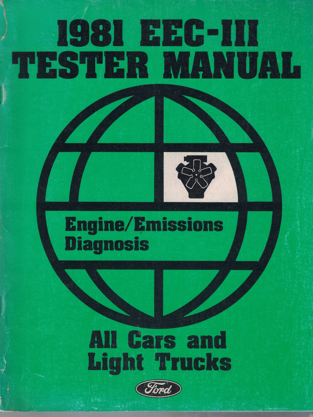 Image for 1981 Ford EEC-III Tester Manual, Engine/Emissions Diagnosis (All Cars and Light Trucks)