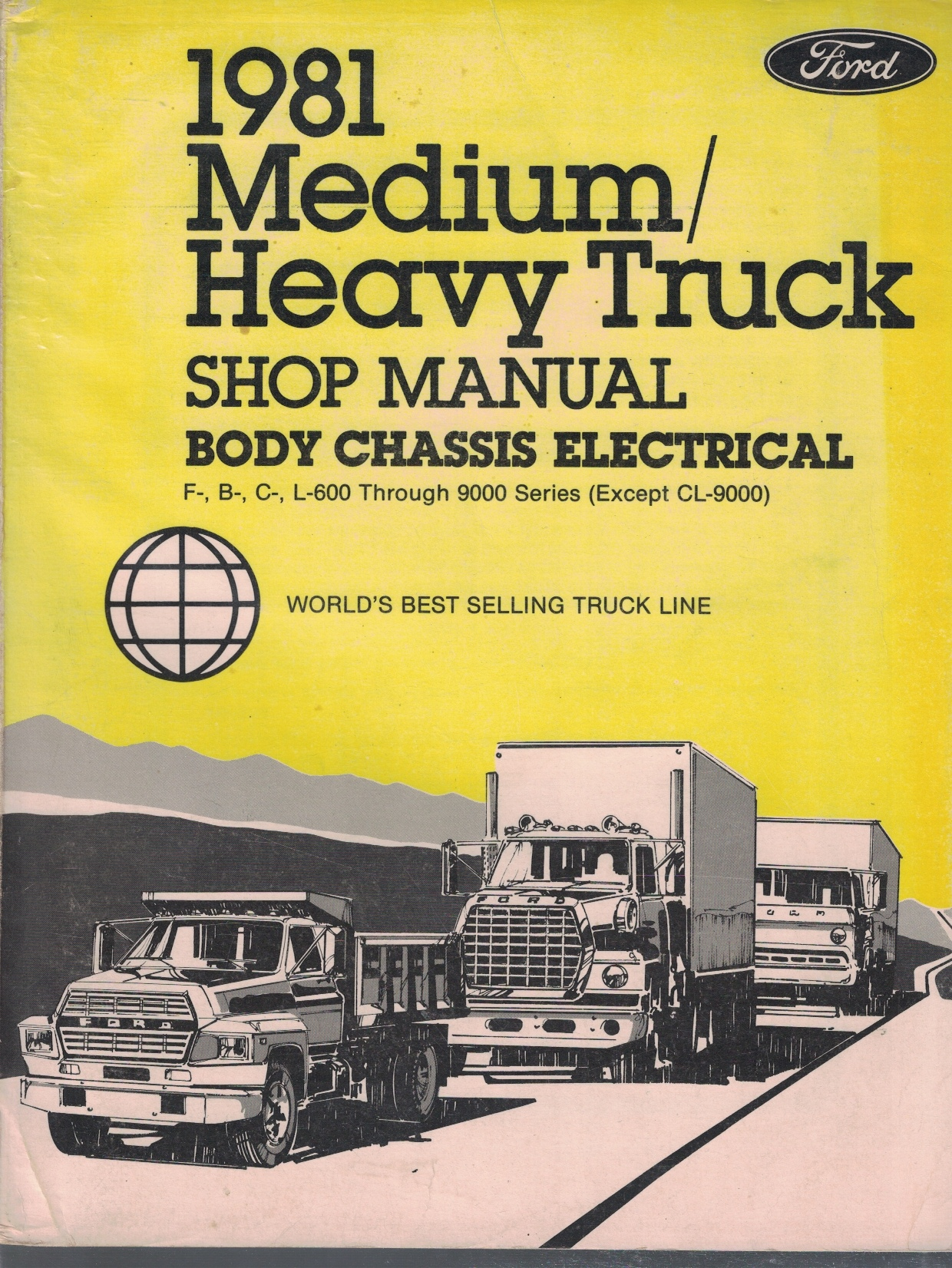 Image for 1981 Ford Medium / Heavy Truck Shop Manual; F-, B-, C-, L-600 through 9000 Series (Except CL-9000): 3 Volume Set - Includes Body/Chassis/Electrical; Engine; and Pre-Delivery/Maintenance/Lubrication volumes [Original Service Manual]