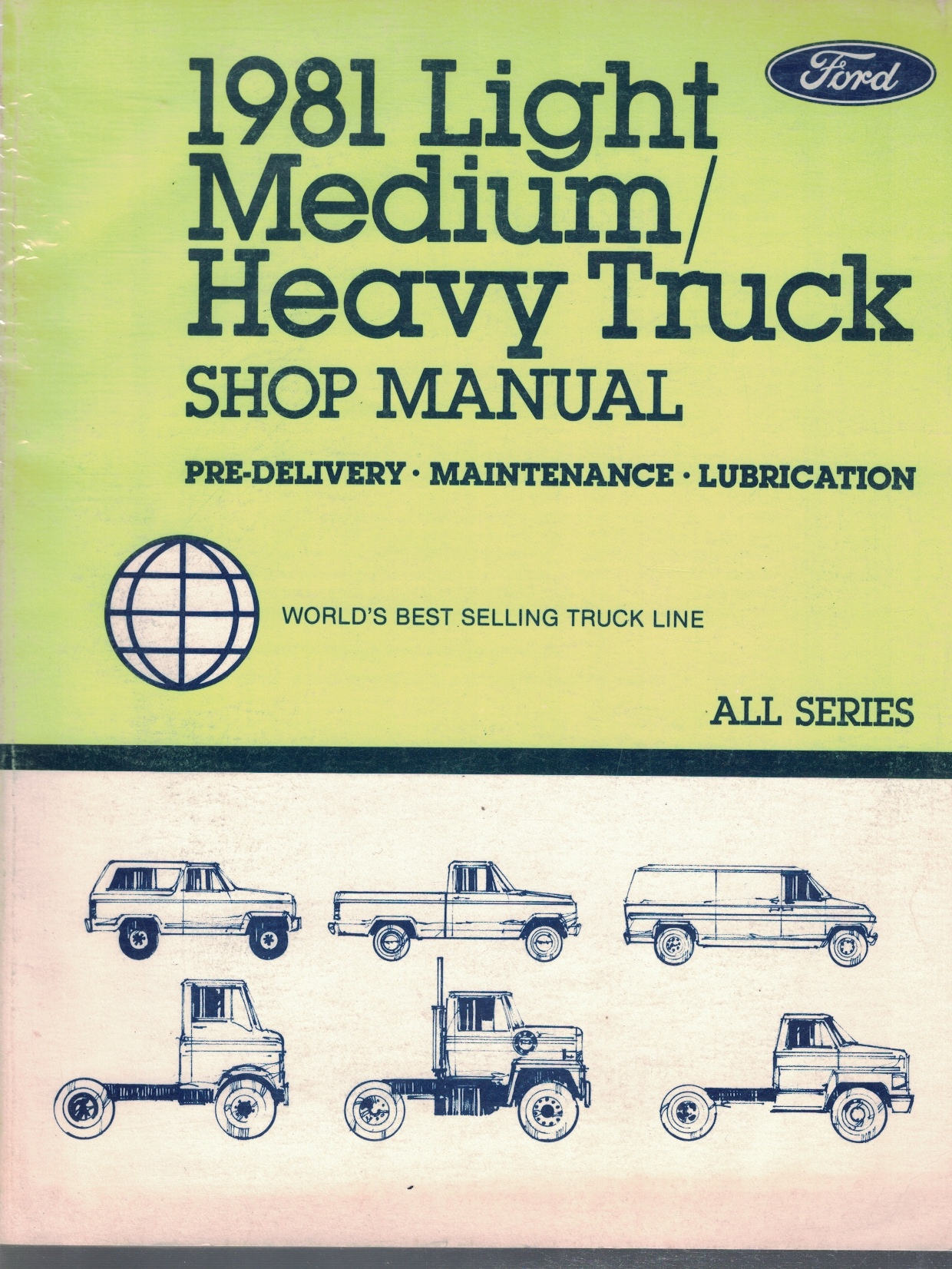 Image for 1981 Ford Light Truck Shop Manual; Bronco, Econoline (E-100 through E-350), and F-100 through F-350: 3 Volume Set - Includes Body/Chassis/Electrical; Engine; and Pre-Delivery/Maintenance/Lubrication volumes [Original Service Manuals]
