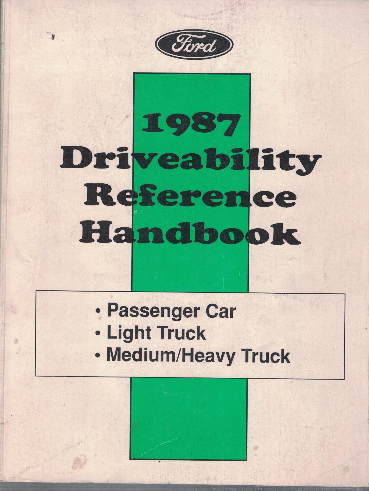 Image for 1987 Ford Driveability Reference Handbook: Passenger Car, Light Truck, Medium/Heavy Truck  [Original Service Manual]