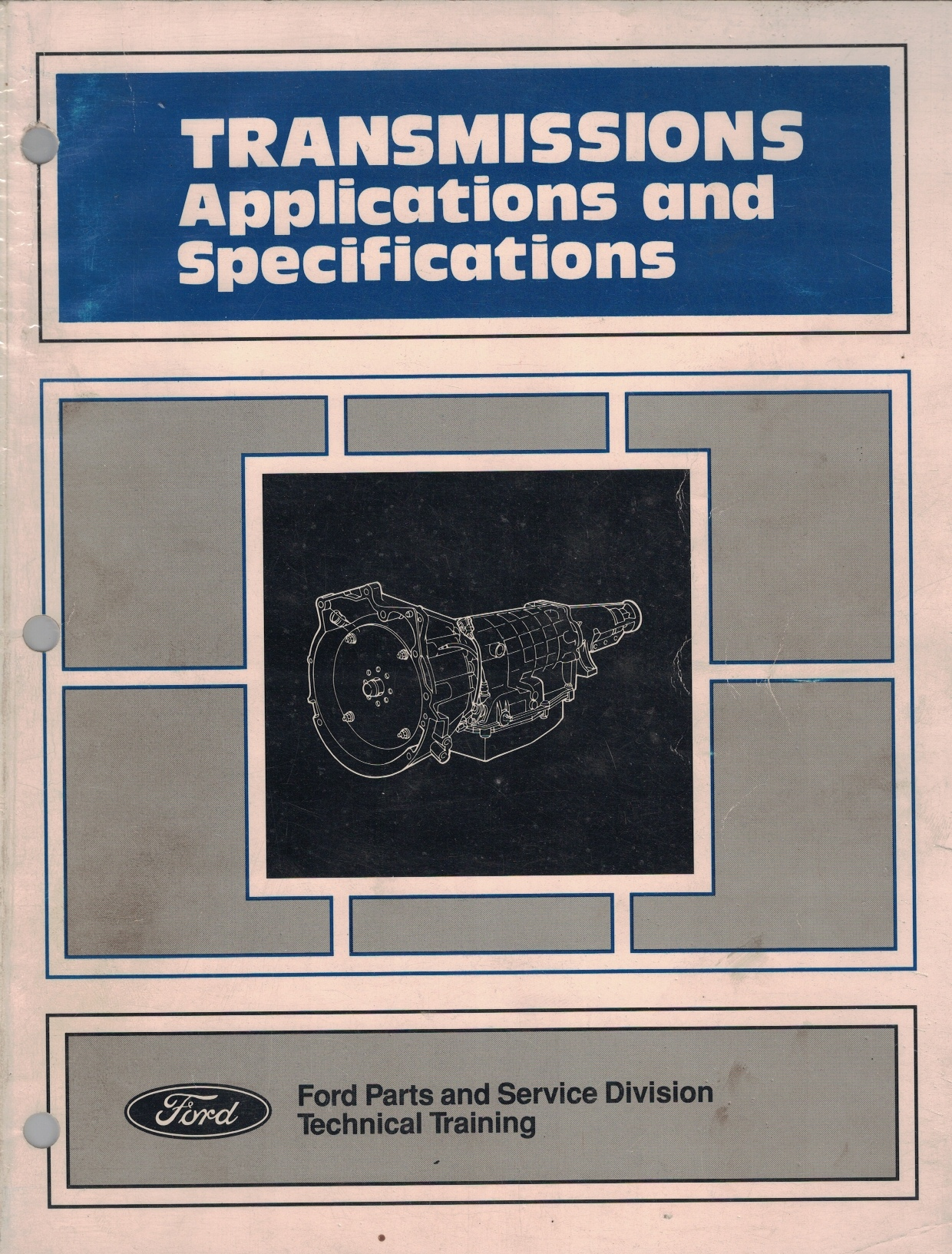Image for 1990 Ford Transmissions and Applications [Ford Parts and Service Division Technical Training]