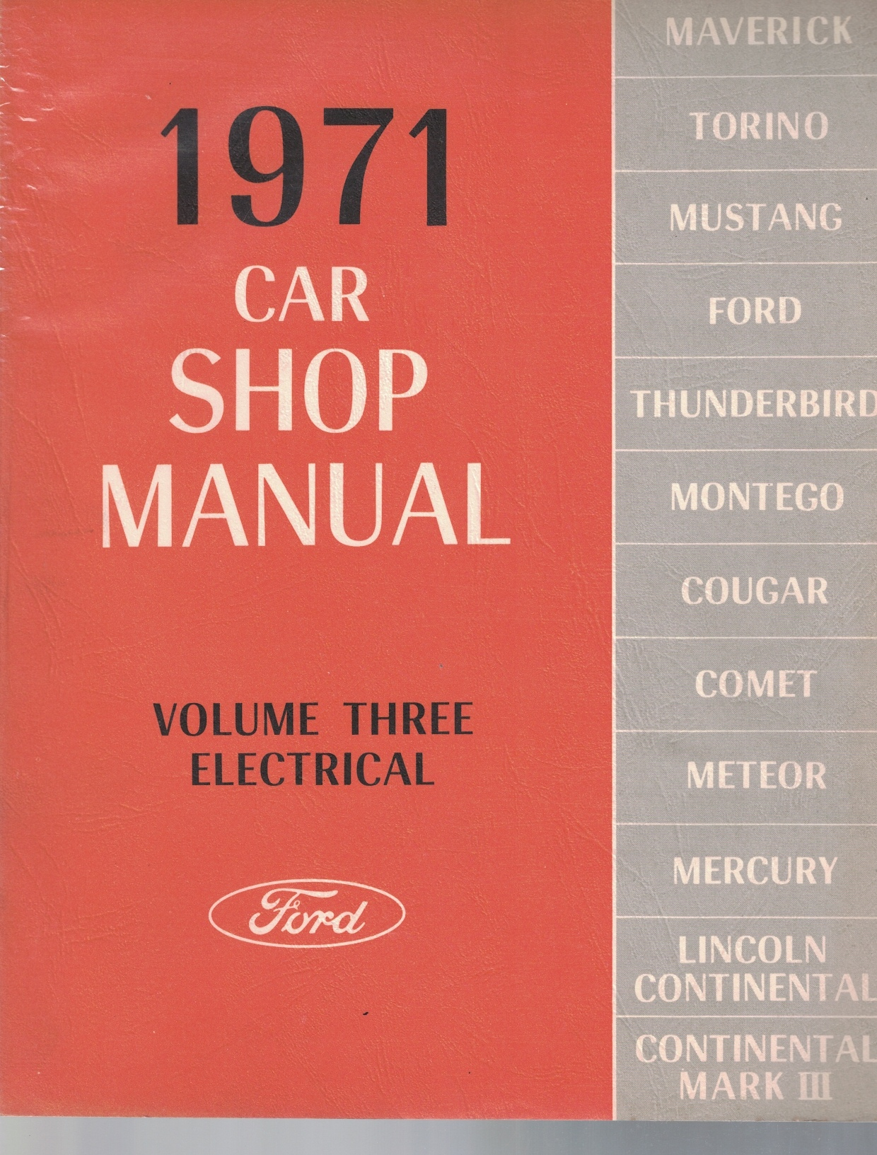 Image for 1971 Ford / Mercury / Lincoln Car Shop Manual, Volume 3: Electrical [Original Service Manual] [One Volume Only]