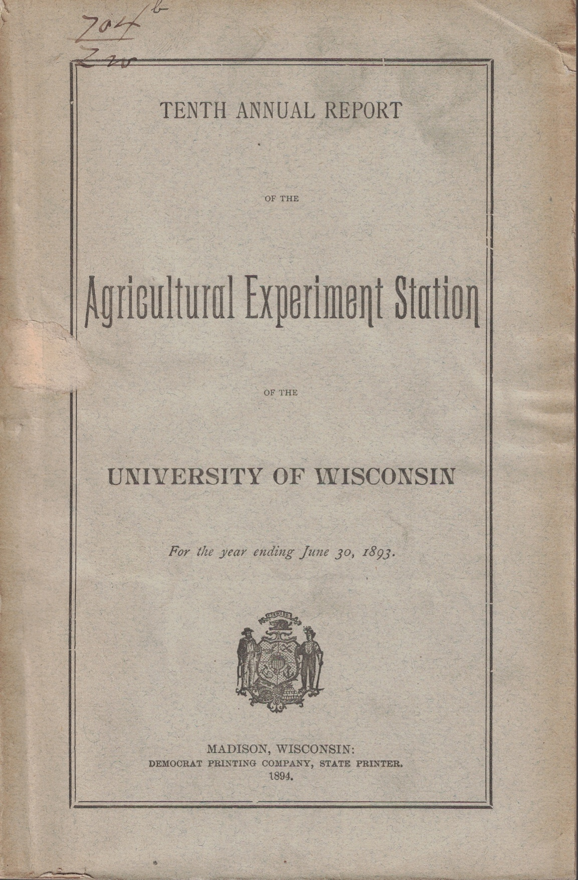 Image for Tenth Annual Report of the Agricultural Experiment Station of the University of Wisconsin, For the Year Ending June 30, 1893