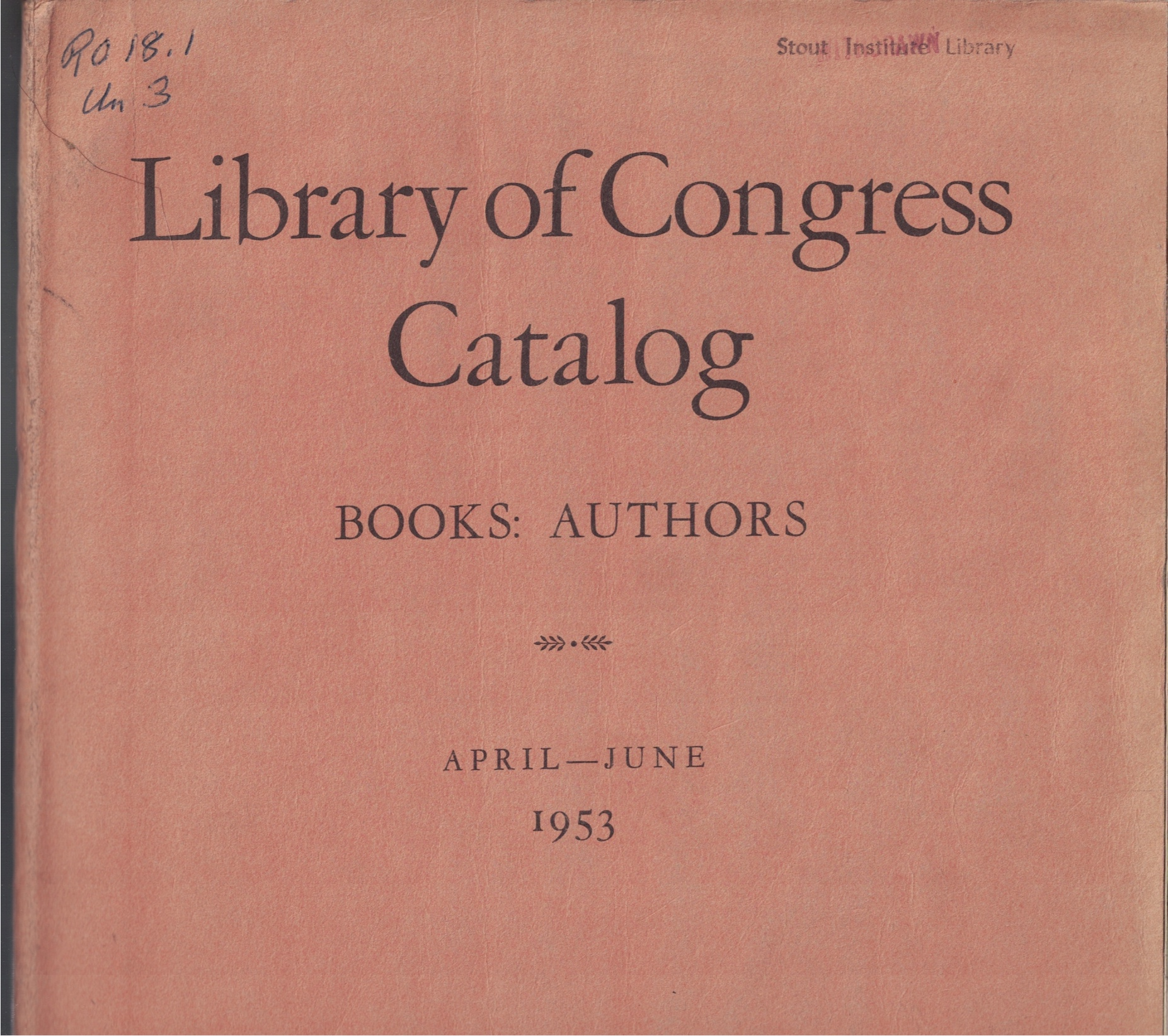 Image for Library of Congress Catalog, A Cumulative List of Works Represented by Library of Congress Printed Cards, April - June 1953; Books: Authors [A-Z]