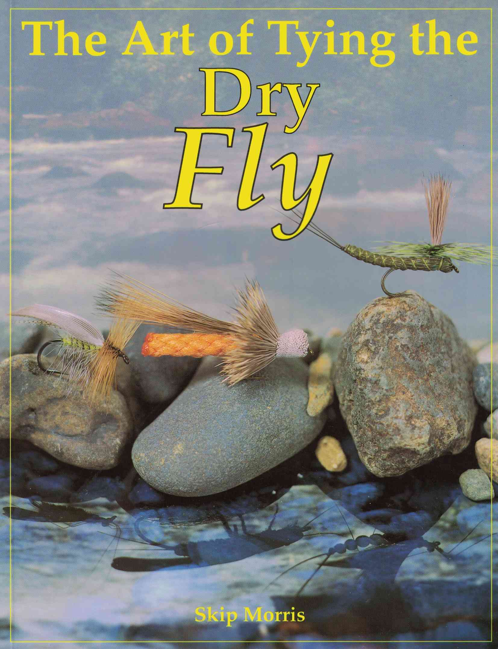 Image for The Art of Tying the Dry Fly