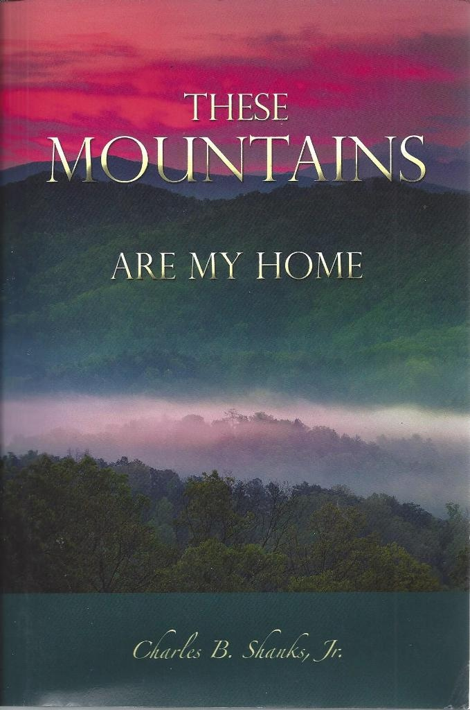 Image for These Mountains Are My Home