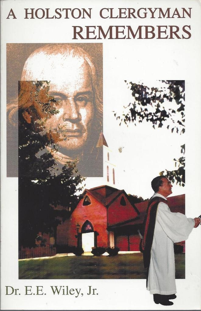 Image for A Holston Clergyman Remembers A Biographical Narrative