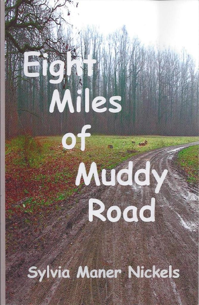 Image for Eight Miles of Muddy Road