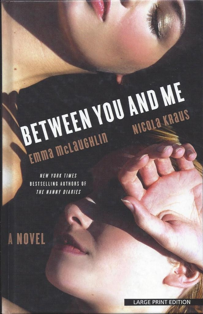 Image for Between You and Me Large Print Edition