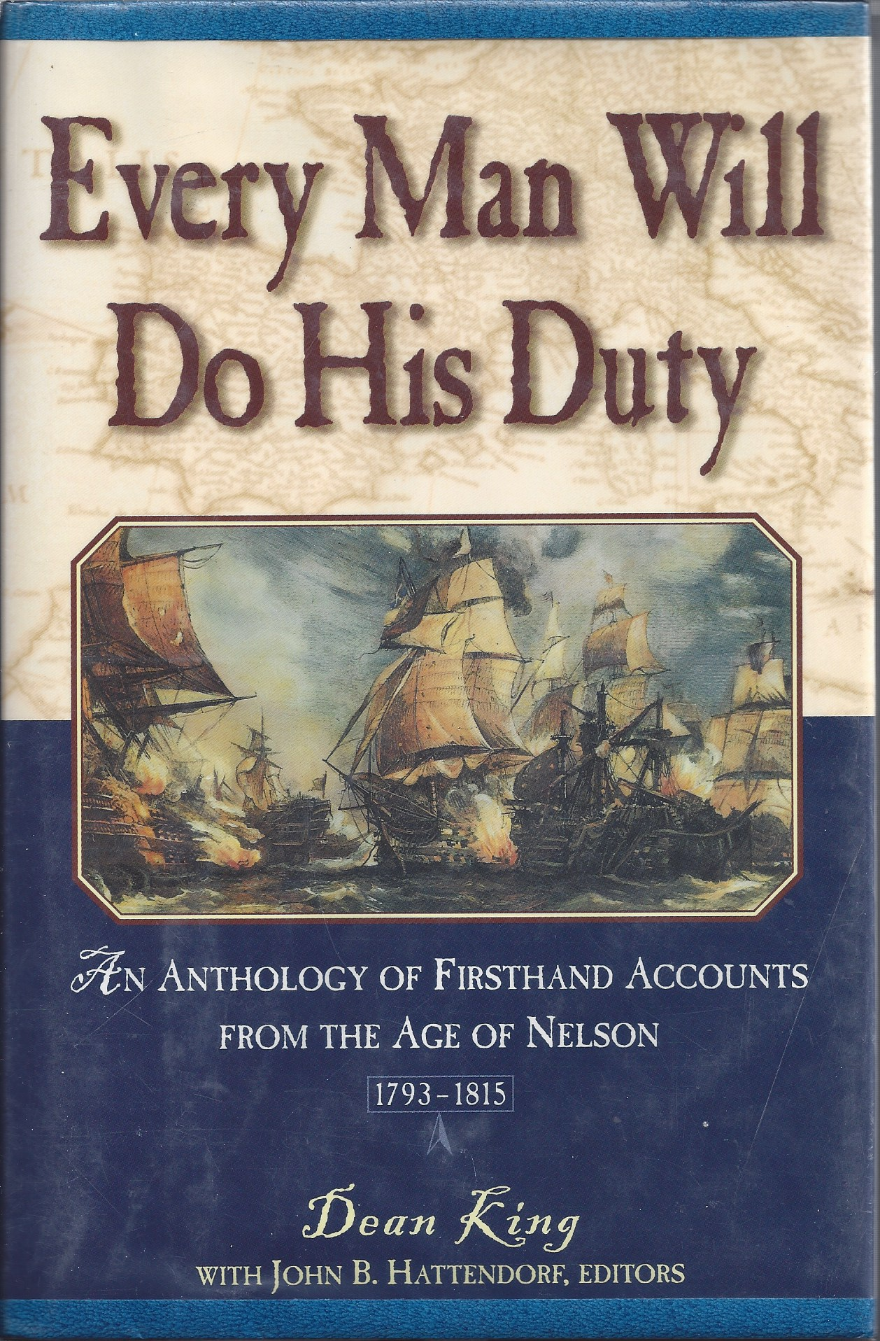 Image for Every Man Will Do His Duty An Anthology of Firsthand Accounts from the Age of Nelson