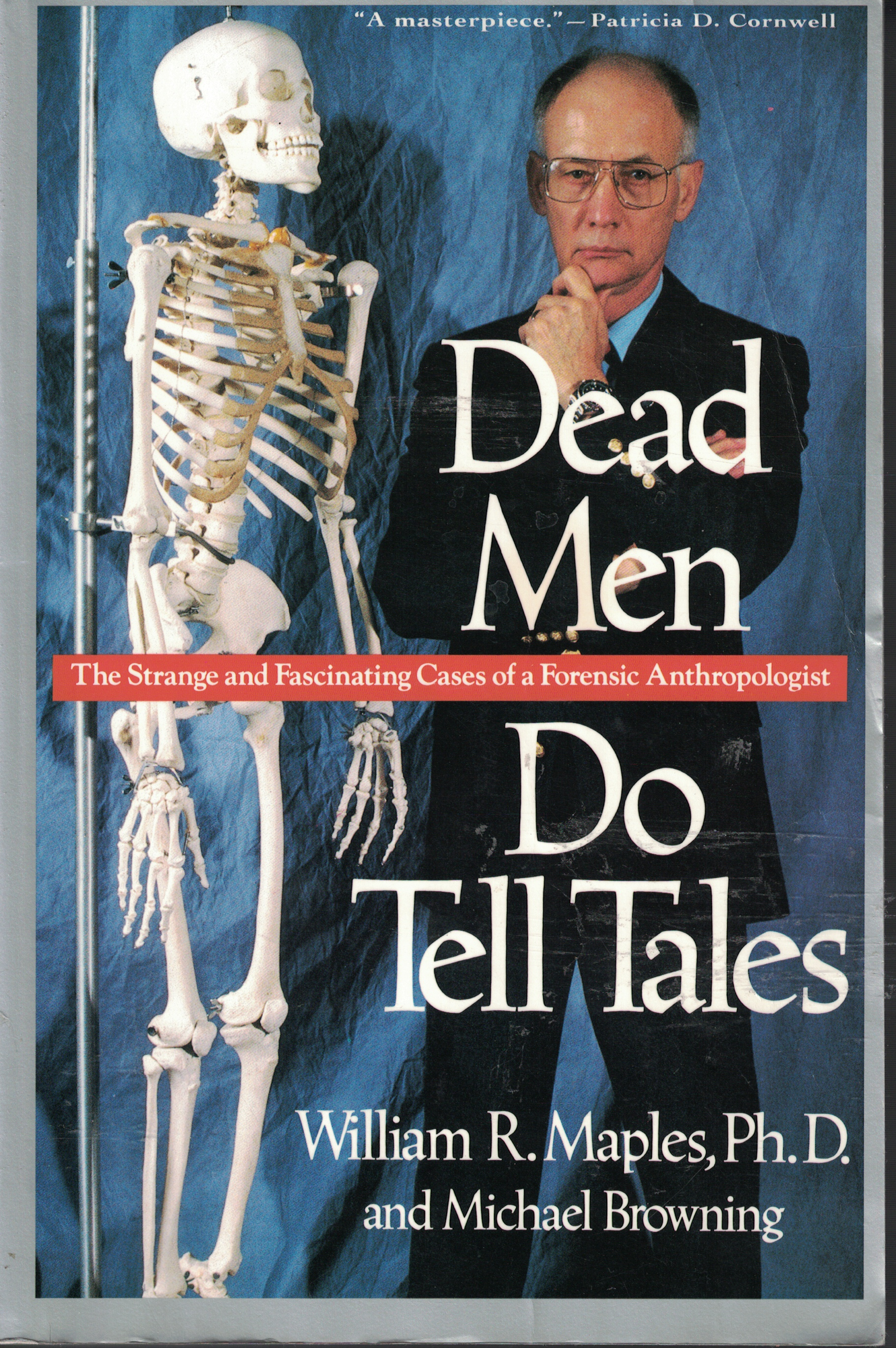 Image for Dead Men Do Tell Tales The Strange and Fascinating Cases of a Forensic Anthropologist