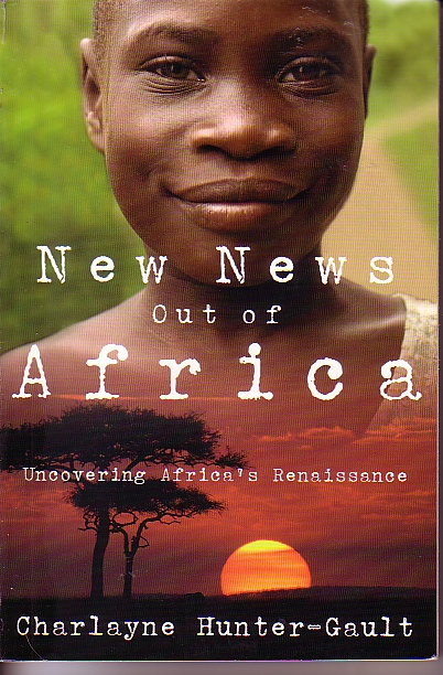 Image for New News Out Of Africa Uncovering Africas' Renaissance