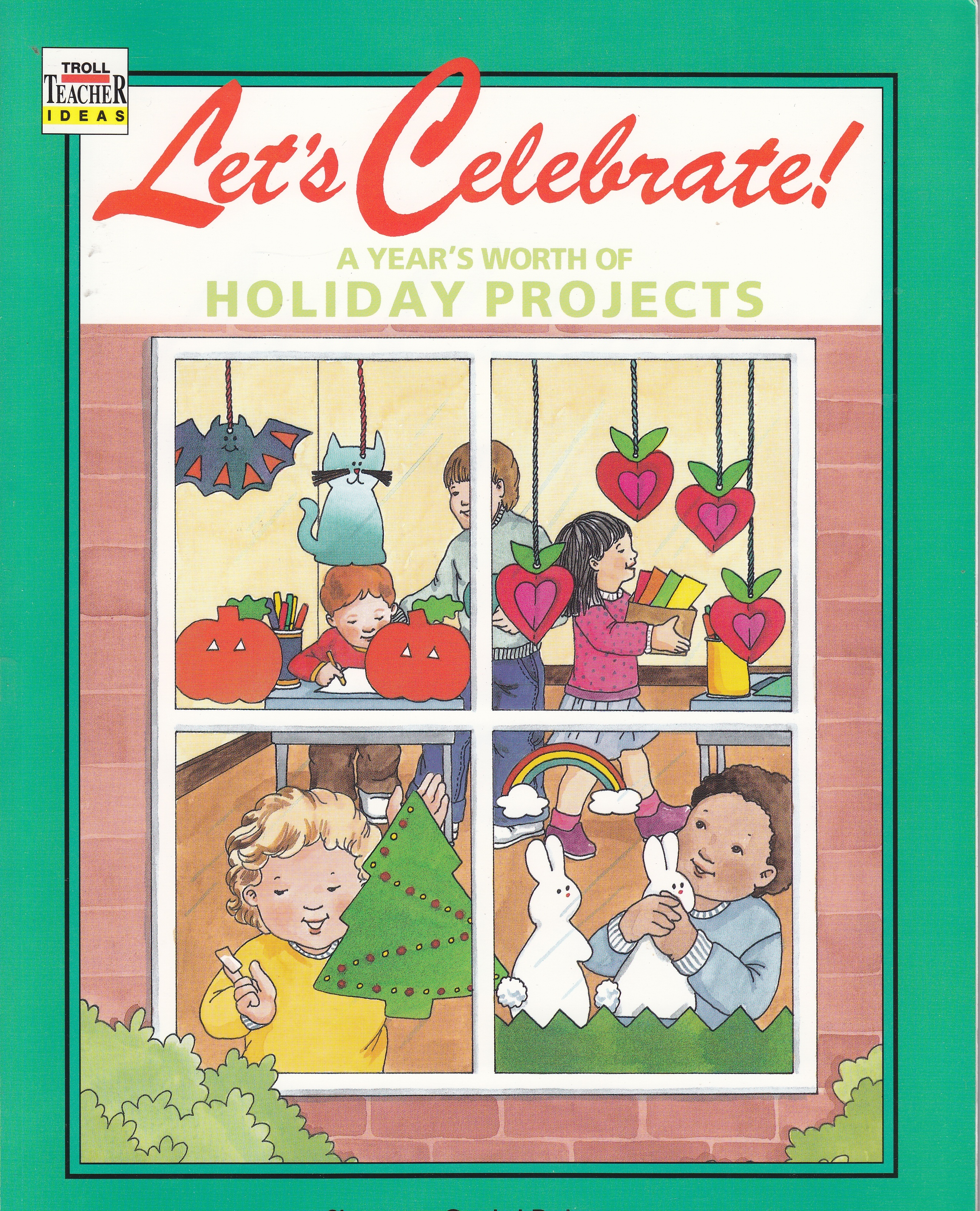 Image for Let's Celebrate!  A Year's Worth of Holiday Projects