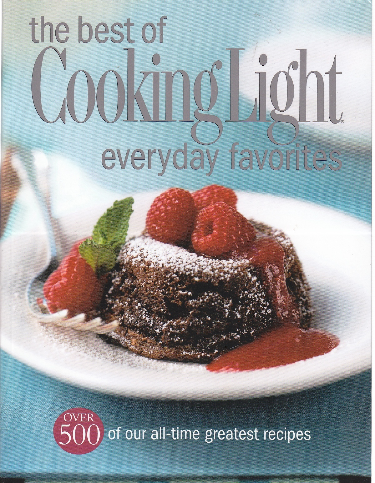 Image for The Best of Cooking Light Everyday Favorites Over 500 of Our All-Time Favorite Recipes